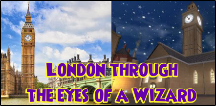 London Through the Eyes of a Wizard