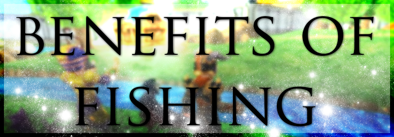 Benefits of Fishing