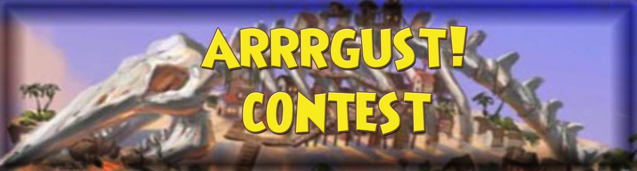 Arrrgust Contest [CLOSED]