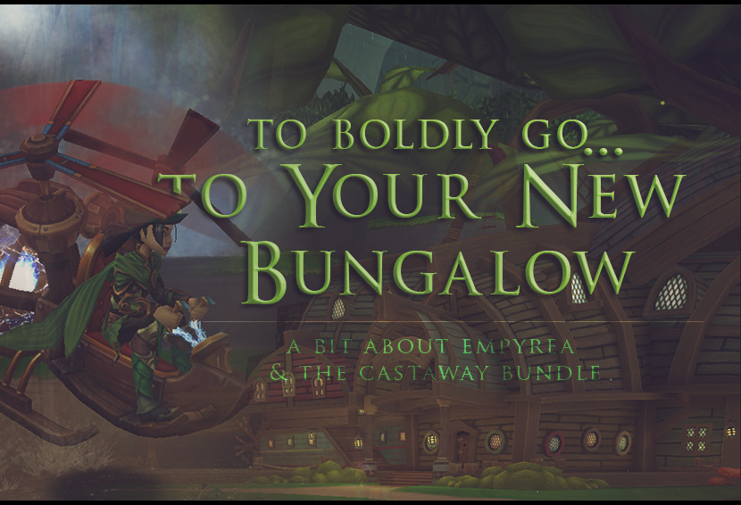 To Boldly Go…to Your New Bungalow: A Bit About Empyrea and The Castaway Bundle